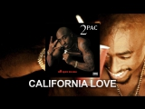 Перевод 2Pac California Love (feat. Dr.Dre &amp Roger Troutman)