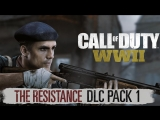 [Стрим] Call of Duty: WWII - The Resistance