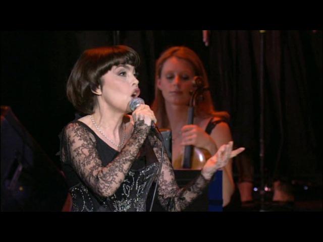 Pardonne-moi ce caprice denfant - Mireille Mathieu (A LOlympia, November 24-th 2005)
