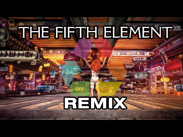 The Fifth Element Remix