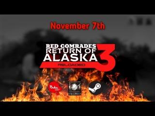 Red Comrades 3: Return of Alaska. Reloaded — Launch Trailer
