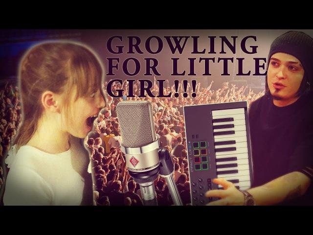 КАК ЗАСТАВИТЬ МАЛЕНЬКУЮ ДЕВОЧКУ КРИЧАТЬ GROWLING FOR LITTLE GIRL