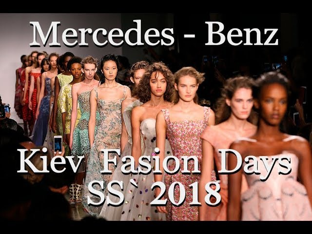 Mercedes Benz Kiev Fashion Days SS'18 2017 2018 MBKFD DESIGN MODELS