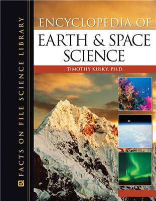 Encyclopedia Of Earth And Space Science By Timothy Kusky