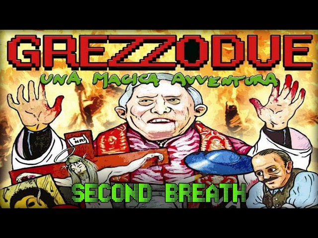 SECOND BREATH Grezzo 2 Una Magica Avventura НЕВЕРОЯТНОЕ ВОЛШЕБНОЕ ПРИКЛЮЧЕНИЕ