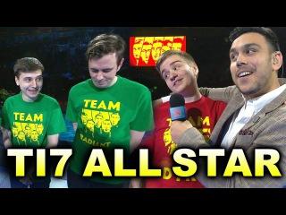 TI7 ALL STAR MATCH - TEAM RADIANT VS DIRE DOTA 2