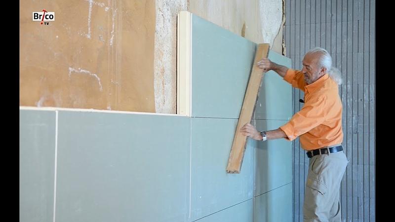 Isolation des murs - Tuto bricolage avec Robert pour Isoler avec des panneaux de polyuréthane 2 en 1