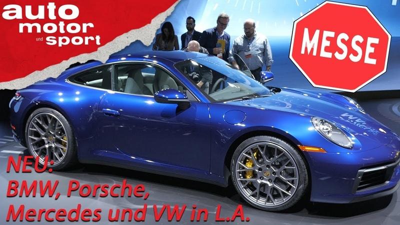 NEU Alle Highlights aus LA 911 BMW X7 340i 8er Cabrio AMG GTR Pro auto motor und sport