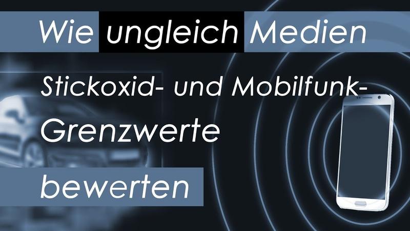 Wie ungleich Medien Stickoxid- und Mobilfunk-Grenzwerte bewerten | 02.04.2019 | www.kla.tv/14101