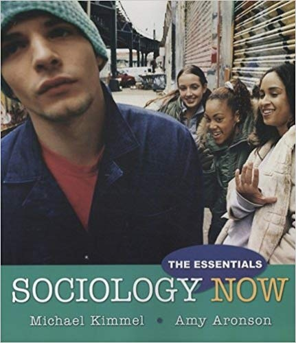 Sociology Now The Essentials by Michael S. Kimmel