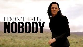Multivillains ♚ I Don't Trust Nobody
