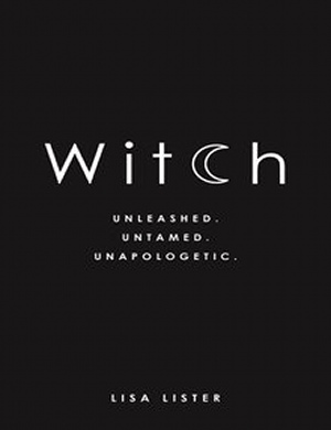Lisa Lister - Witch - Unleashed. Untamed
