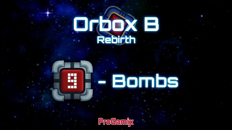Bombs mechanics for Orbox B Rebirth