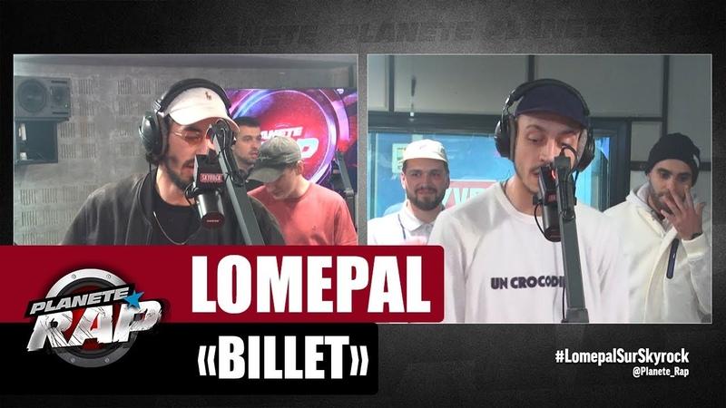 Lomepal Billet Feat Roméo Elvis Planèterap