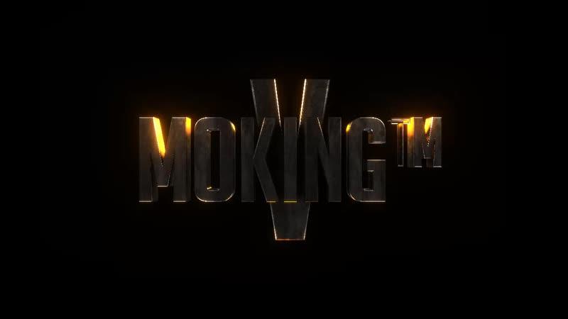 MOKING™