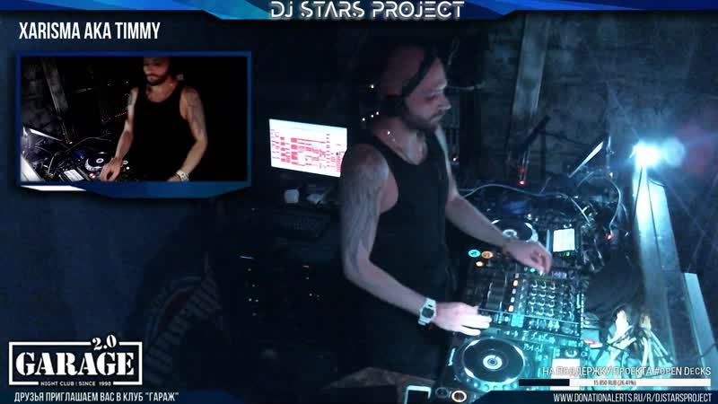 Xarisma aka Timmy - Dj Stars Project NextLeveL Party 29052019