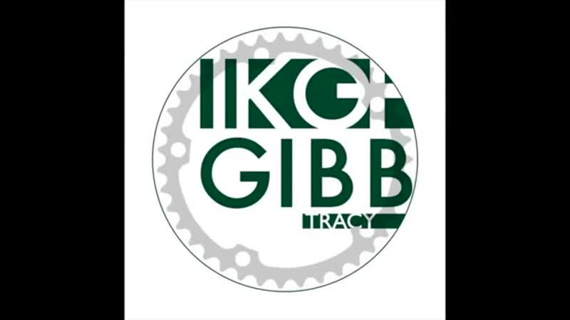 Iko Gibb Tracy Original Mix Official Tici