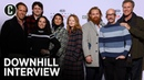 Watch the 'Downhill' Cast and Filmmakers Descend into Laughter Promoting Their Film