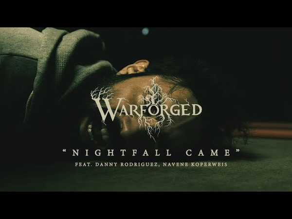 WARFORGED - Nightfall Came [Official Music Video 2019]
