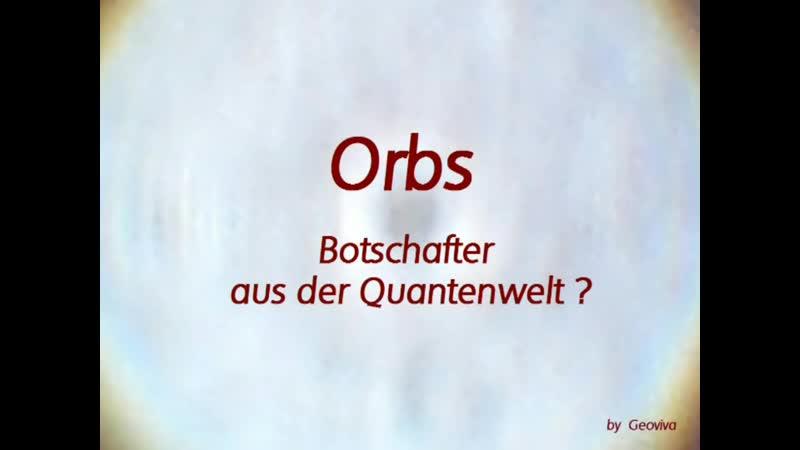 Orbs -Botschafter aus der Quantenwelt von Geoviva