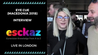 ESCKAZ in London: Interview with Eye Cue (Macedonia at the Eurovision 2018)