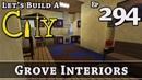How To Build A City :: Minecraft :: Grove Interiors :: E294