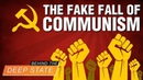 The Fake Fall of Communism - Behind the Deep State