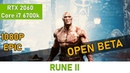 Rune 2 (Open Beta) | RTX 2060 | FullHD EPIC