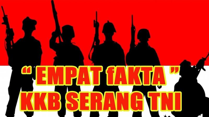 KONTAK SENJATA TNI - 4 Fakta KKB Tembak 2 Prajurit TNI