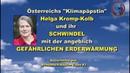 Österreichs Klimapäpstin Helga Kromp Kolb und ihr Schwindel mit der gefährlichen Erderwärmung