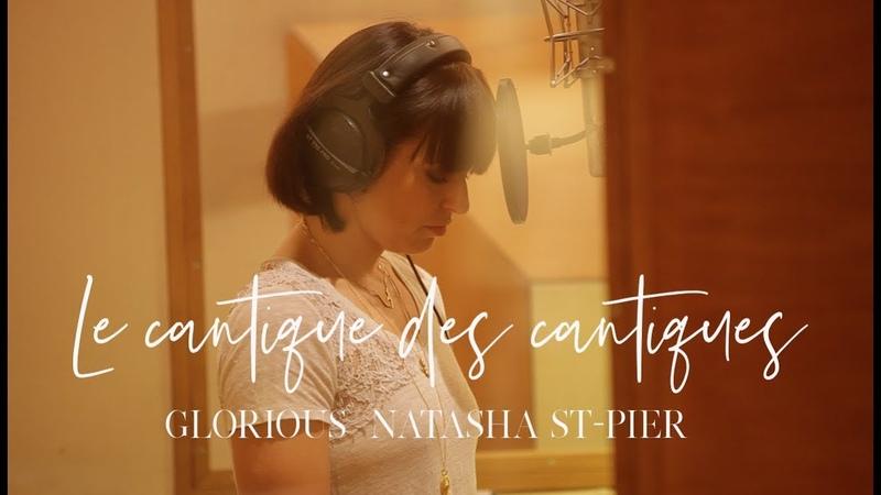 Glorious et Natasha St-Pier - Le Cantique des cantiques - album promesse