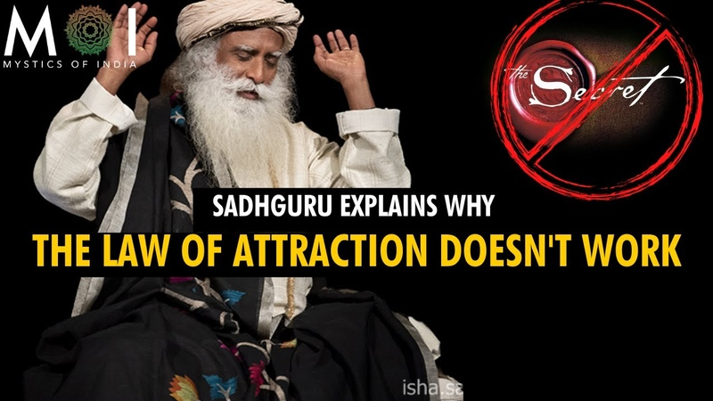 Sadhguru This is Why The LAW OF ATTRACTION Is NOT Working For you Mystics Of India
