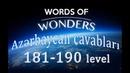 WOW 181 190 Level Azərbaycan cavabları Words Of Wonders Cavabları 181 190