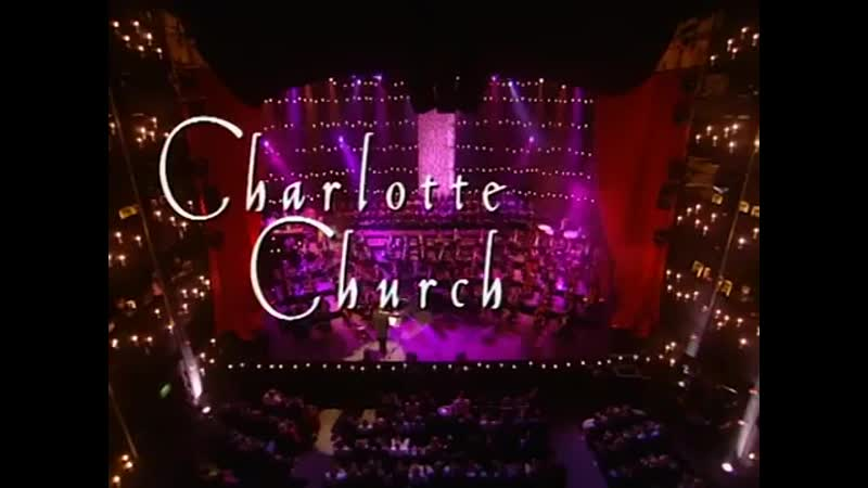 Charlotte Church - Panis Angelicus (Live From Brixton Academy)