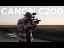 Canon C200 Review After 1 Year of Owning