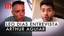 Leo Dias entrevista Arthur Aguiar