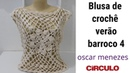 Blusa em crochê verão barroco 4 passo a passo professor oscar menezes