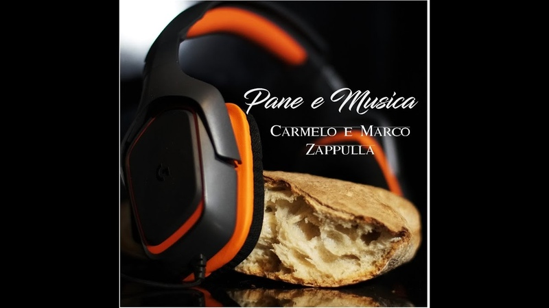 Carmelo Zappulla ft Marco Zappulla Pane e Musica OFFICIAL VIDEO 2019