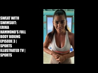 Sweat With Swimsuit: Erika Hammond's Full Body Boxing Episode 3 | Sports illustrated TV | Sports