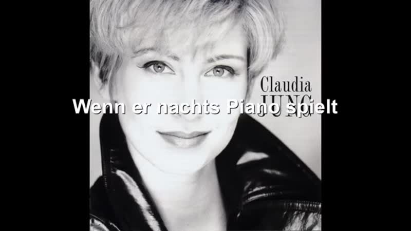 Claudia Jung - Wenn er nachts Piano spielt.mp4