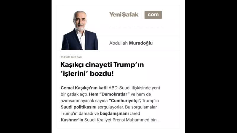 Abdullah Muradoğlu Kaşıkçı cinayeti Trump'ın 'işlerini' bozdu