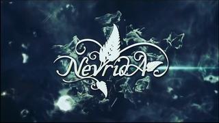 NEVRIDA IS COMMING