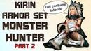 MONSTER HUNTER Kirin Armor Tutorial Jacket Longarms Leg guards ENG SUB