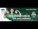 MKS Perła Lublin - KPR Ruch Chorzów