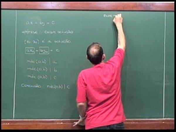 Aritmética Aula 28 Equações Diofantinas Quando existe solução