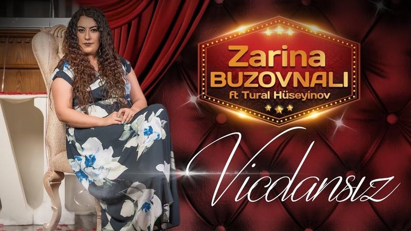 Zarina Buzovnali Atib Gedibdir Meni ft Tural Huseyinov 2019