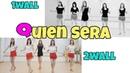 Quien Sera Line Dance High beginner Eun Hee Yoon