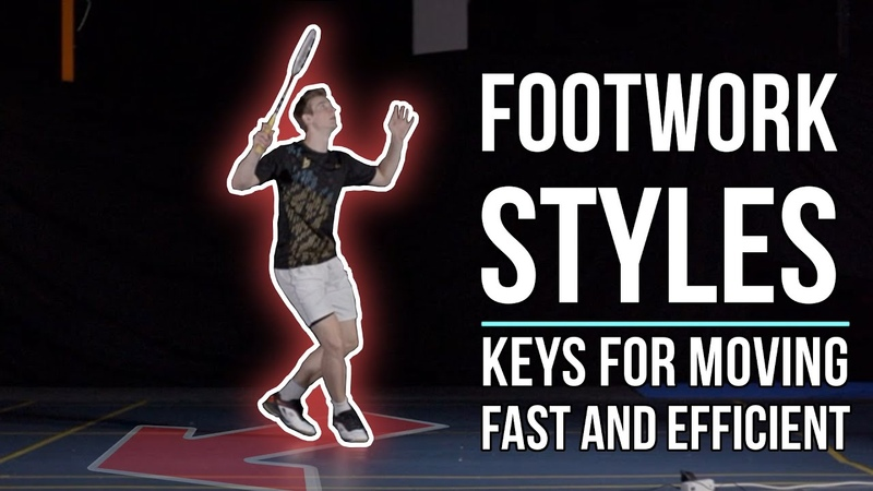 Footwork Styles: How to move fast and efficient on court (Part 2)