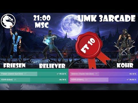 UMK3 ARCADE Шоу матчи FT10 Believer vs KOHR Friesen vs KOHR комментируют Mafioso Snowboy