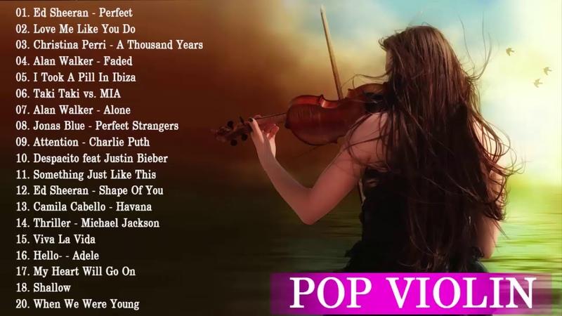 Top 20 Viol n Pop 2019 Las Mejores Portadas De Viol n De Canciones Populares De 2019